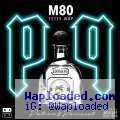 M80 - PNP (Patron & Percocet) ft. Fetty Wap